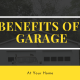 Why Garage Required